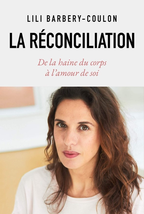 """""""THE RECONCILIATION"""" BY LILI BARBERY-COULON,  THE STORY OF A TRANSFORMATION"""